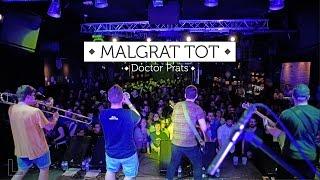 Смотреть клип Doctor Prats - Malgrat Tot