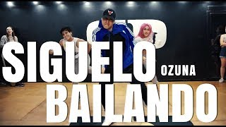 SÍGUELO BAILANDO - Ozuna - Coreografia Matias Orellana