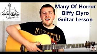 Many Of Horror (When We Collide)  Guitar Lesson - Biffy Clyro - Drue James