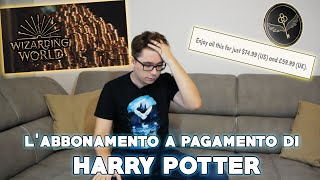 L'ABBONAMENTO a pagamento di HARRY POTTER? In arrivo WIZARDING WORLD GOLD