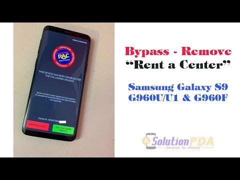 Bypass Unlock Rent A Center RAC Samsung Galaxy S9 G960U G960U1 G960F