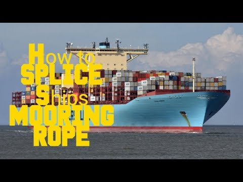 How To SPLICE A SHIPS EIGHT (8) STRAND MOORING ROPE!
