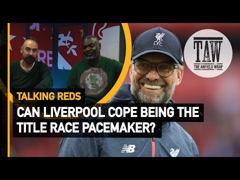 Can rpool Cope Being The Title Race Pacemaker?  Talking Reds