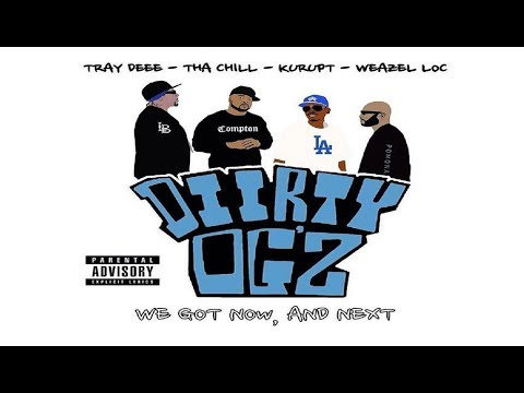 Diirty OGz - Сalifornia Classic Feat. Tha Chill, Weazel Loc, Big Tray Deee, Kurupt, Kokane