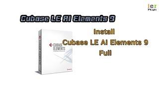 install  Cubase LE AI Elements 9 Full 2017