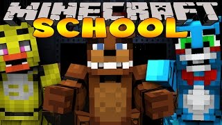Minecraft School FIVE NIGHTS AT FREDDY S NIGHTMARE