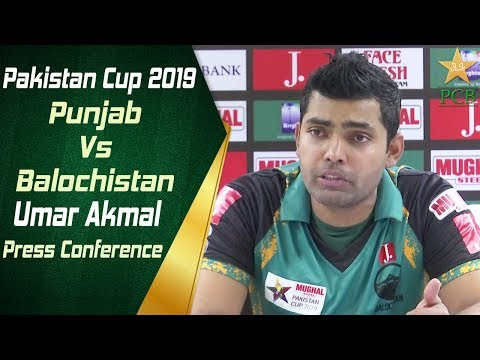 Punjab Vs Balochistan | Pakistan Cup 2019 | Umar Akmal post match press conference | PCB