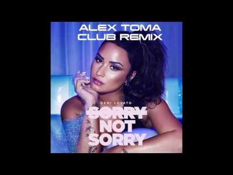 Demi Lovato - Sorry Not Sorry [ Alex Toma...