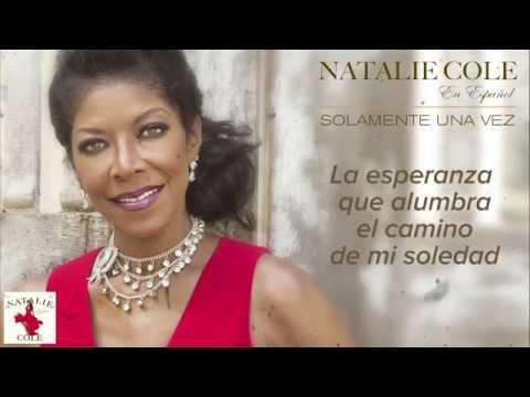 Solamente una vez - Natalie Cole (Lyric Video)