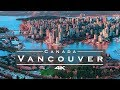 Vancouver, Canada 🇨🇦 - by drone [4K] - YouTube
