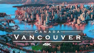 Vancouver, Canada 🇨🇦 - by drone [4K]