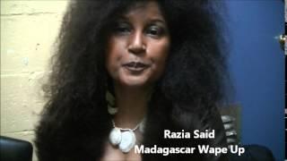 Entrevue avec Razia Said, Madagascar WaKe Up, Montréal 2015
