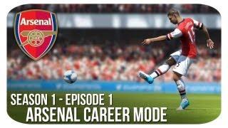 FIFA 13: Arsenal Career Mode - S1E1 - The Beginning