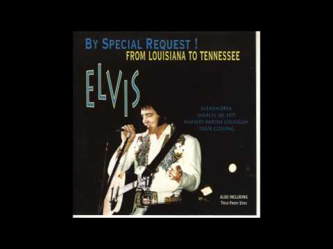 Elvis Presley - By Special Request: From Louisiana To Tennessee - March 30, 1977 Full Album