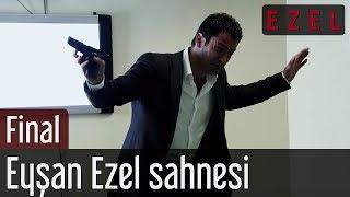 Ezel 71.Bölüm Final Eyşan Ezel Sahnesi