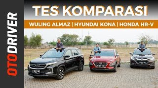 Wuling Almaz VS Hyundai Kona VS Honda HR-V 2019 | Review Indonesia | OtoDriver