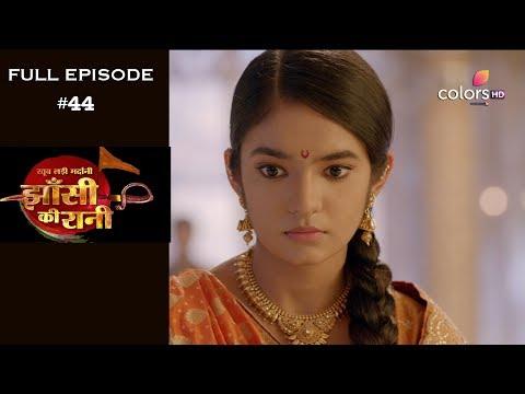 Jhansi Ki Rani - 11th April 2019 - झाँसी की रानी - Full Episode