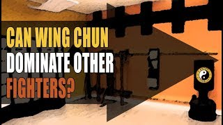 Kung Fu Training | Can A Wing Chun Practitioner Dominate Fighters Like Karate , Boxers & Wrestlers