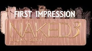 Naked 3 First Impression + Full Face Makeup Thumbnail