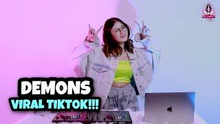 Download ENAK BANGET!!! DEMONS VIRAL TIKTOK!!! (DJ IMUT REMIX)