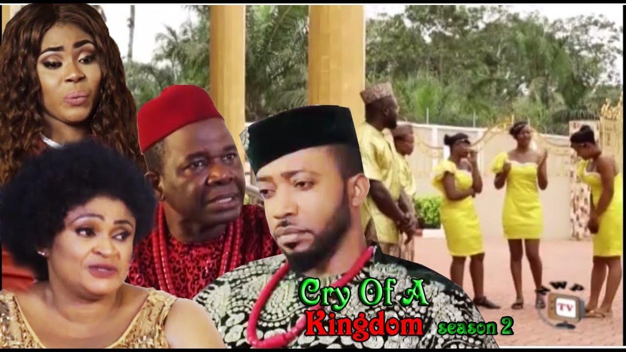 Download Cry of a Kingdom Season 2 - 2017 Latest Nigerian Nollywood Movie