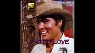 Elvis Presley - Faded Love [VINYL Needledrop - 24bit HiRes], HQ