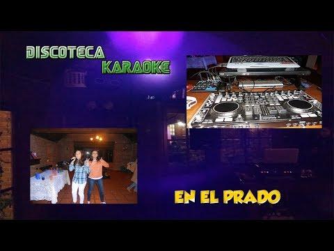KARAOKE en el Prado Discoteca ABC- Ciudad de la Costa- Montevideo.