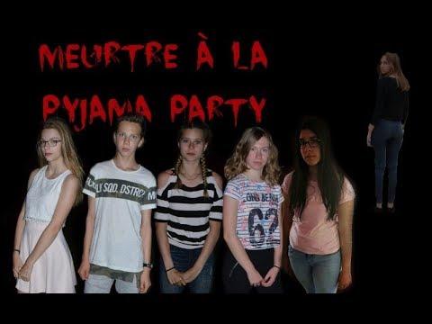 MEURTRE A LA PYJAMA PARTY