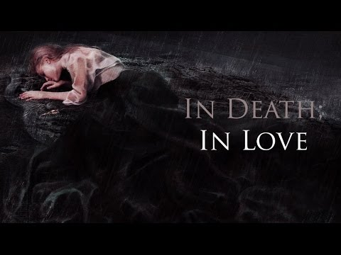 IN DEATH; IN LOVE  POEM