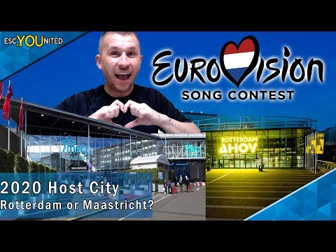 Eurovision 2020 Host City - Rotterdam or Maastricht?