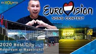 Eurovision 2020 Host City - Rotterdam or Maastricht?
