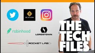 The Tech Files // Twitter, Lordstown, Rocket Lab, Robin Hood