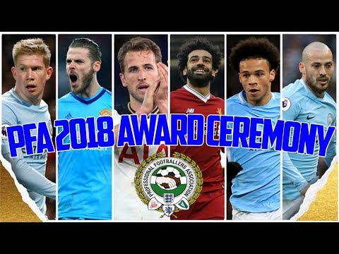 "MENS PFA ""Player Of The Year"" 2018 AWARD CEREMONY LIVE HD"