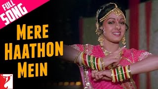 Mere Haathon Mein Nau Nau Choodiyan - Full Song - Chandni