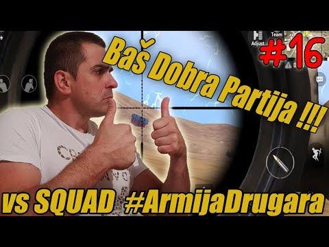 BAS DOBRA  PARTIJA  vs SQUAD #ArmijaDrugara  - PUBG MOBILE #17