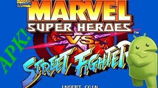 Marvel Super Heroes Vs. Street Fighter PARA ANDROID - SIN EMULADOR!!! - APK DESCARGA