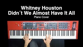 Whitney Houston - Didn´t We Almost Have It All | Piano Cover by Pierre