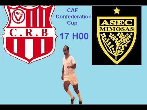 CR Belouizdad - ASEC Mimosas CAF Confederation Cup  شباب بلوزداد VS  أسيك ميموزا