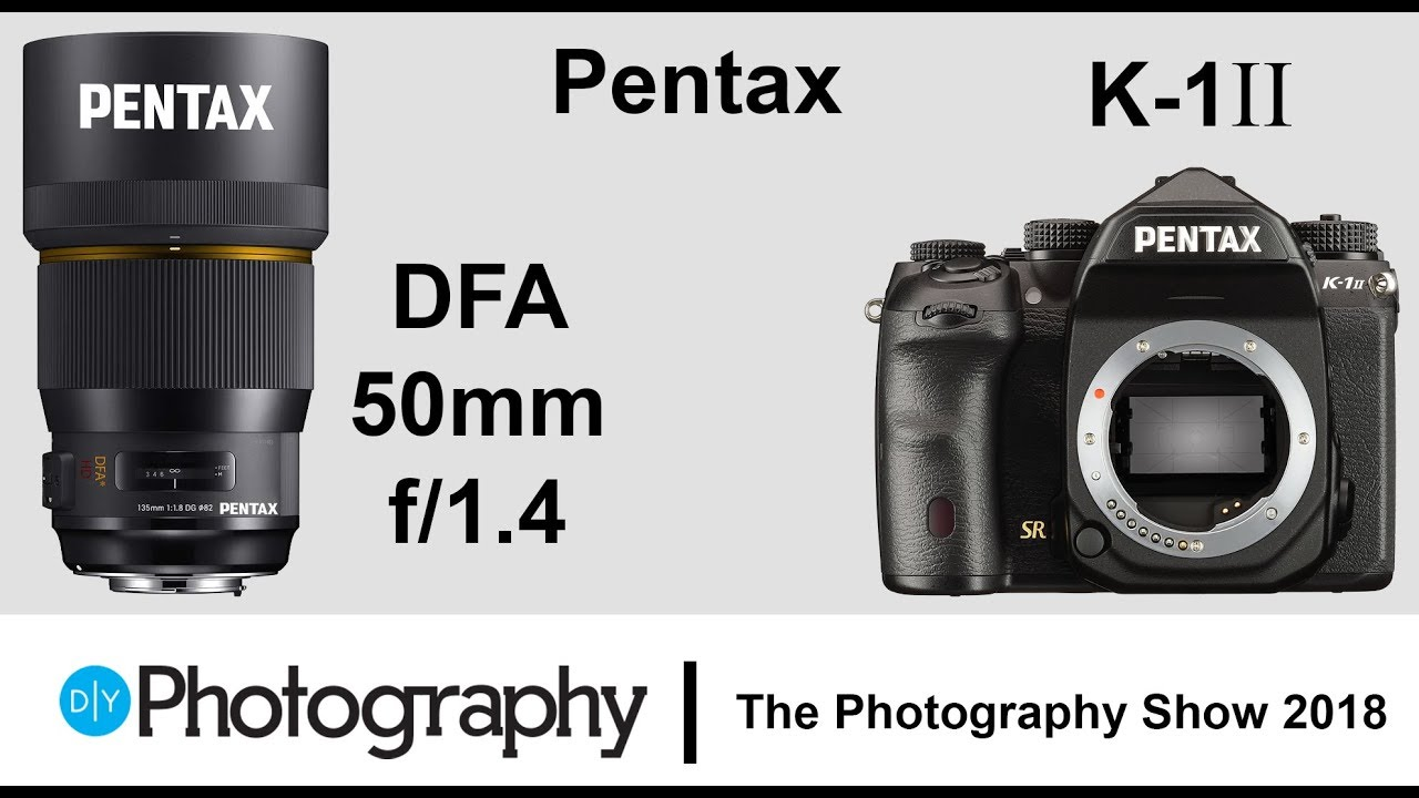 First look at the Pentax K1 Mark II and DFA 50mm f/1.4 Lens - YouTube