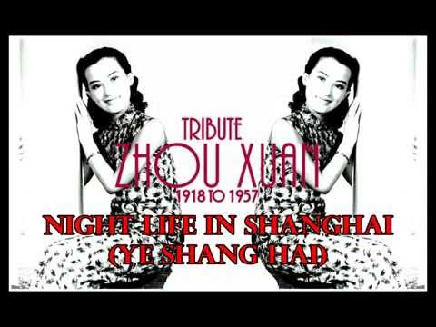 "Tribute to Zhou Xuan ""Night Life In Shanghai"""