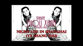 "Gambar cover Tribute to Zhou Xuan ""Night Life In Shanghai"""