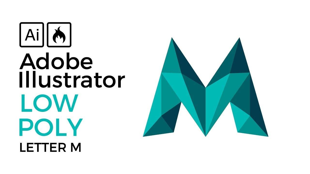 low poly letter m logo easy illustrator tutorial youtube low poly letter m logo easy illustrator tutorial