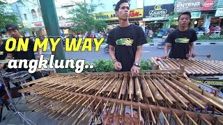 On My Way Koplo Versi Angklung  Cover Carehal