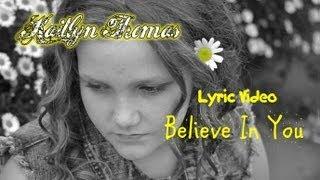 Believe In You Lyric Video - Original Song by Kaitlyn Thomas- Disney