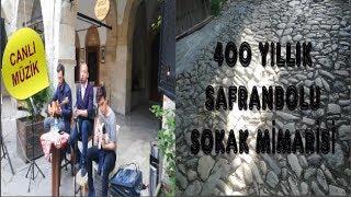 Amasra-Safranbolu Gezisi 7. Bölüm (400 Yıllık Safranbolu Sokak Mimarisi-Canlı Müzik)