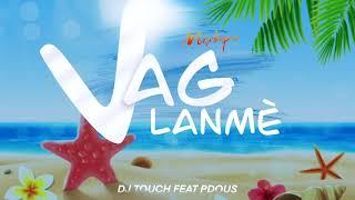 MIXTAPE VAG  LANMÈ  - DJ TOUCH Feat. P-DOUS