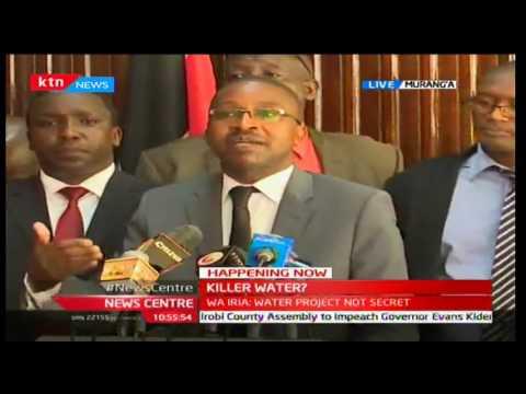 News Centre: Muranga Governor Mwangi wa Iria clarifies the water project is no secret, 11/10/16