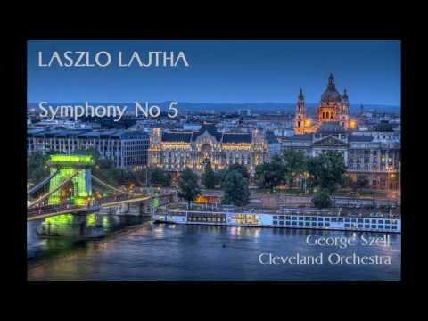 Laszlo Lajtha: Symphony No 5 [Szell-Cleveland Orchestra]