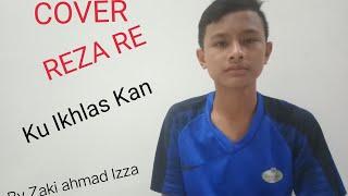 [890.02 KB] COVER Lagu REZA RE ( Ku Ikhlaskan) By Ahmad zaki Iza