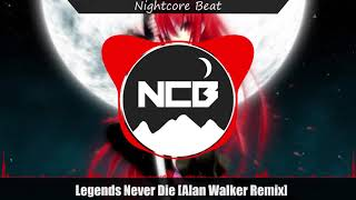 Legends Never Die (Alan Walker Remix) [►Nightcore◄]